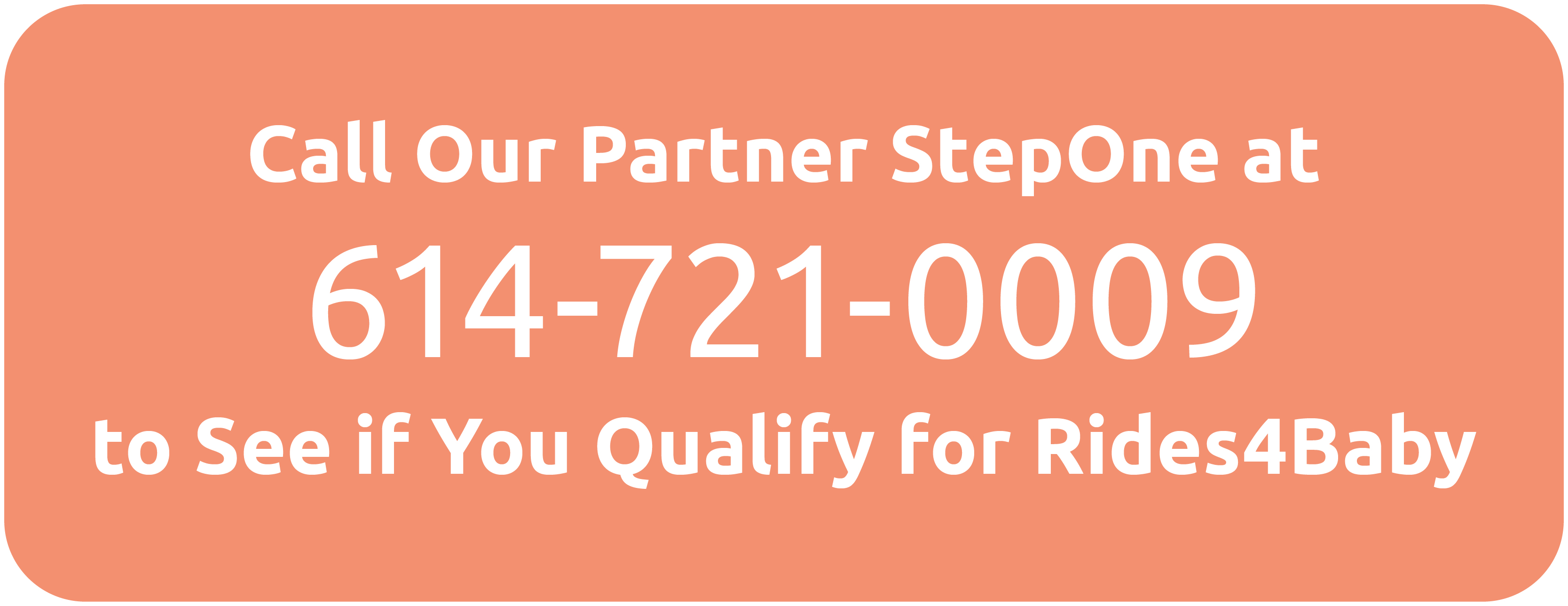 Call StepOne to see if you qualify