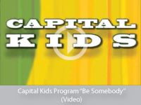Capital Kids Be Somebody 2